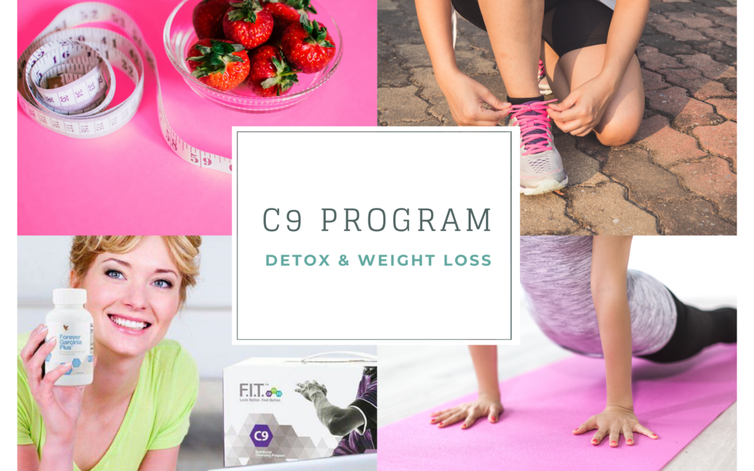 Forever C9 – Detox program to help your body feel better